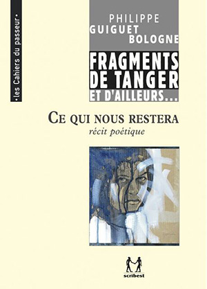 Ce qui nous restera - Philippe Guiguet Bologne